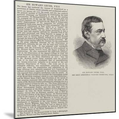 Sir Howard Grubb, Frs, the Great Astronomical Telescope Constructor, Dublin--Mounted Giclee Print