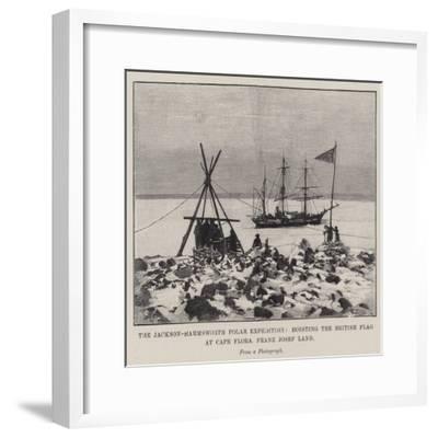 The Jackson-Harmsworth Polar Expedition, Hoisting the British Flag at Cape Flora, Franz Josef Land--Framed Giclee Print