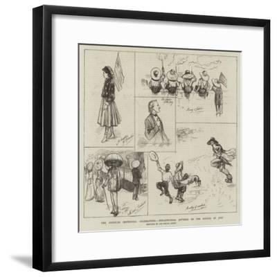 The American Centennial Celebrations, Philadelphian Jottings on the Fourth of Jury--Framed Giclee Print