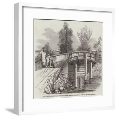 The Upper Great Hartlake Bridge over the Medway, Hadlow, the Scene of the Late Accident--Framed Giclee Print