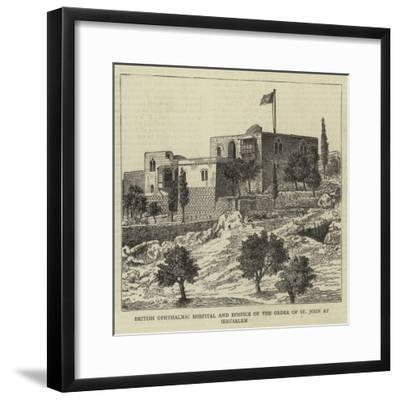 British Ophthalmic Hospital and Hospice of the Order of St John at Jerusalem--Framed Giclee Print