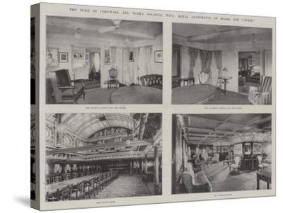 The Duke of Cornwall and York's Colonial Tour, Royal Apartments on Board the Ophir--Stretched Canvas Print