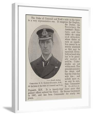 Commander B G Godfrey-Faussett, Rn, of the Suite of the Duke of Cornwall and York--Framed Giclee Print