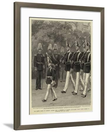 The Crown Prince of Germany Leading the 1st Regiment of Prussian Foot-Guards Which Prince Alfred of--Framed Giclee Print