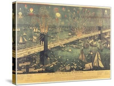 Bird'S-Eye View of the Great New York and Brooklyn Bridge and the Grand Display of Fireworks on Ope--Stretched Canvas Print