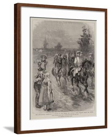 The Long-Distance Horse-Race by Officers of the German and Austrian Armies Between Berlin and Vienn--Framed Giclee Print