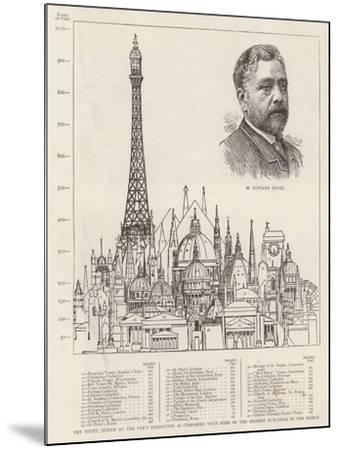 The Eiffel Tower at the Paris Exhibition as Compared with Some of the Highest Buildings in the Worl--Mounted Giclee Print
