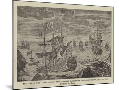 The Loss of the Association with Admiral Cloudesley Shovell on Board, 22 October 1707--Mounted Giclee Print