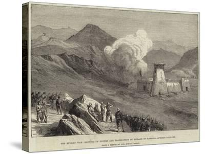 The Afghan War, Blowing Up Towers and Destruction of Village of Kassaba, Afreedi Country--Stretched Canvas Print