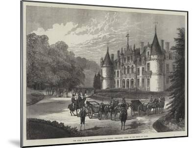 The Duke De La Rochefoucauld-Bisaccia's Chateau D'Esclimont, Visited by the Prince of Wales--Mounted Giclee Print