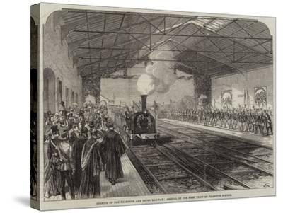 Opening of the Falmouth and Truro Railway, Arrival of the First Train at Falmouth Station--Stretched Canvas Print