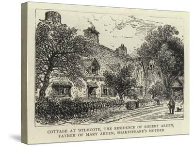 Cottage at Wilmcote, the Residence of Robert Arden, Father of Mary Arden, Shakespeare's Mother--Stretched Canvas Print