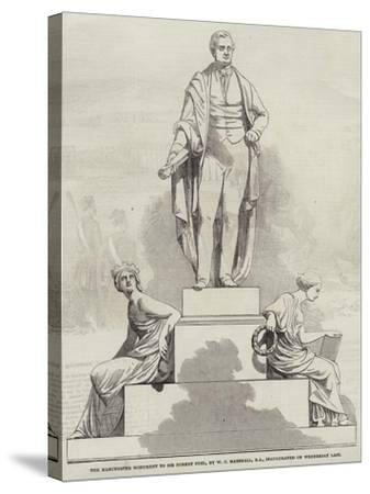 The Manchester Monument to Sir Robert Peel, by W C Marshall, Ra, Inaugurated on Wednesday Last--Stretched Canvas Print