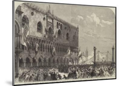 Proclaiming the Result of the Voting at Venice from the Balcony of the Doge's Palace--Mounted Giclee Print