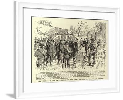 The Funeral of the Late Admiral of the Fleet Sir Geoffrey Hornby, at Compton--Framed Giclee Print