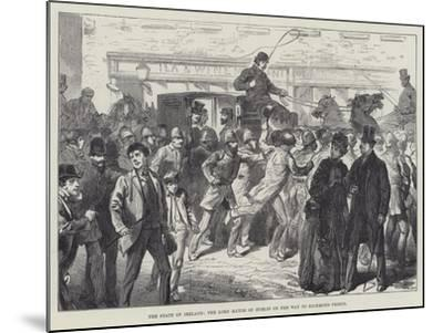 The State of Ireland, the Lord Mayor of Dublin on the Way to Richmond Prison--Mounted Giclee Print