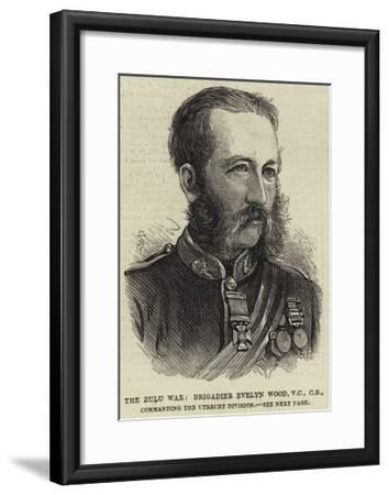 The Zulu War, Brigadier Evelyn Wood, Vc, Cb, Commanding the Utrecht Division--Framed Giclee Print