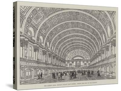 The Queen's Hall, People's Palace, East London, Opened This Day by Her Majesty--Stretched Canvas Print