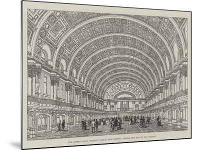 The Queen's Hall, People's Palace, East London, Opened This Day by Her Majesty--Mounted Giclee Print