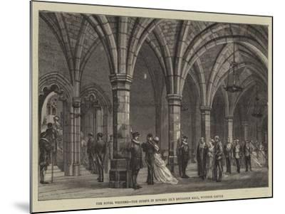 The Royal Wedding, the Guests in Edward Iii's Entrance Hall, Windsor Castle--Mounted Giclee Print