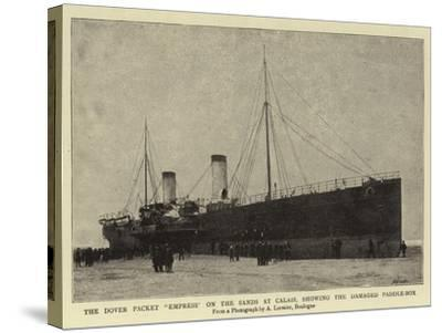 The Dover Packet Empress on the Sands at Calais, Showing the Damaged Paddle-Box--Stretched Canvas Print