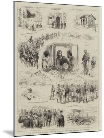The Carlist War in Spain, Notes of a Railway Trip from Barcelona to Saragossa--Mounted Giclee Print