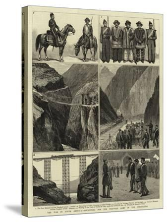 The War in South America, Recruiting for the Peruvian Army in the Cordillera--Stretched Canvas Print