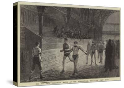 The Six Day's Pedestrian Match at the Agricultural Hall, the First Hour--Stretched Canvas Print