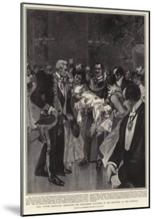 King Victor Emmanuel Presenting His Newly-Born Daughter to His Ministers at the Quirinal--Mounted Giclee Print