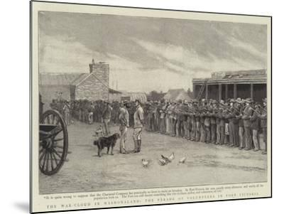 The War-Cloud in Mashonaland, the Parade of Volunteers in Fort Victoria--Mounted Giclee Print