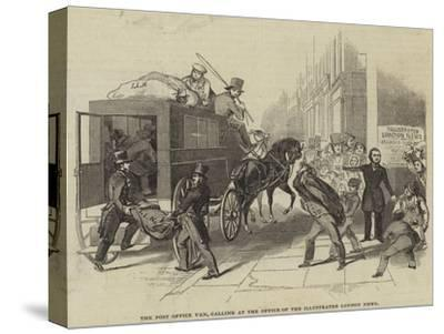 The Post Office Van, Calling at the Office of the Illustrated London News--Stretched Canvas Print