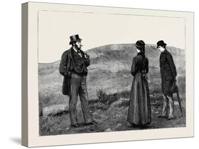 Kit, a Memory; as They Drew Near to the Hut a Man in Broadcloth Emerged from It, Smoking a Cigar--Stretched Canvas Print