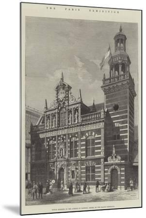 The Paris Exhibition, Dutch Building in the Avenue of Nations, Model of the Hague Townhall--Mounted Giclee Print