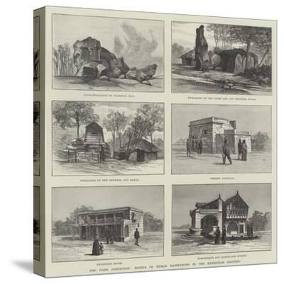 The Paris Exhibition, Models of Human Habitations in the Exhibition Grounds--Stretched Canvas Print