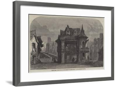 Scene from The House on the Bridge of Notre Dame, at the Lyceum Theatre--Framed Giclee Print