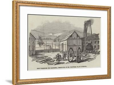 Iron Warehouse for California, Constructed by Mr Grantham, Ce, at Liverpool--Framed Giclee Print