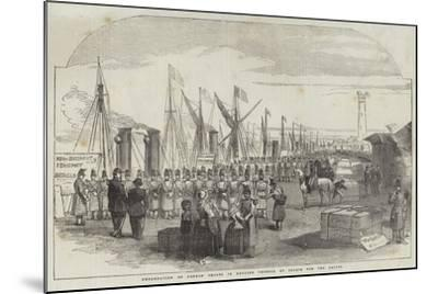 Embarkation of French Troops in English Vessels, at Calais, for the Baltic--Mounted Giclee Print