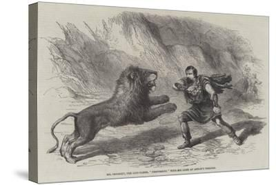 Mr Crockett, the Lion-Tamer, Performing with His Lions at Astley's Theatre--Stretched Canvas Print