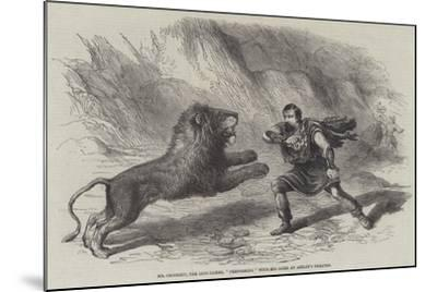 Mr Crockett, the Lion-Tamer, Performing with His Lions at Astley's Theatre--Mounted Giclee Print