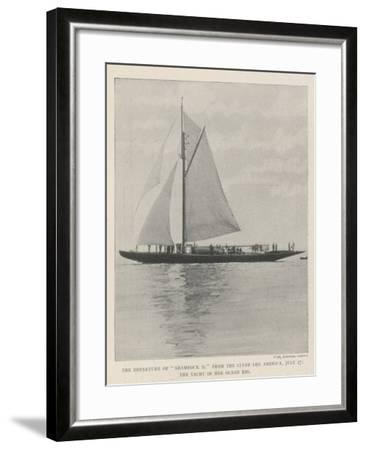The Departure of Shamrock II from the Clyde for America, 27 July, the Yacht in Her Ocean Rig--Framed Giclee Print