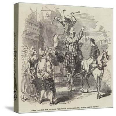 Scene from the New Drama of Belphegor, the Mountebank, at the Adelphi Theatre--Stretched Canvas Print