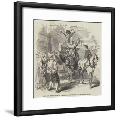 Scene from the New Drama of Belphegor, the Mountebank, at the Adelphi Theatre--Framed Giclee Print