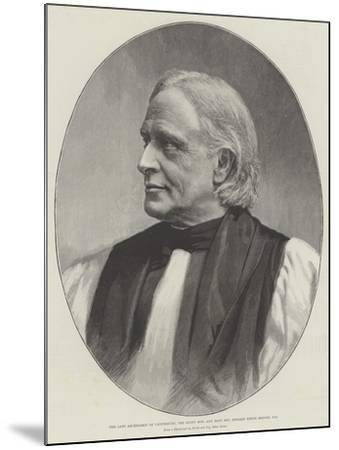 The Late Archbishop of Canterbury, the Right Honourable and Most Reverend Edward White Benson, Dd--Mounted Giclee Print