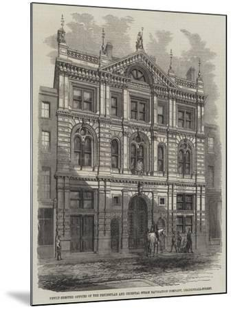 Newly-Erected Offices of the Peninsular and Oriental Steam Navigation Company, Leadenhall-Street--Mounted Giclee Print