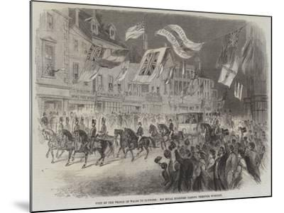 Visit of the Prince of Wales to Clumber, His Royal Highness Passing Through Worksop--Mounted Giclee Print
