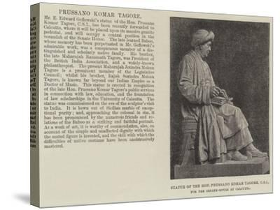 Statue of the Honourable Prussano Komar Tagore, Csi, for the Senate-House at Calcutta--Stretched Canvas Print
