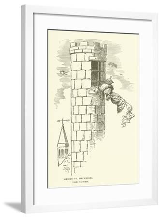 Henry VI, Impressel, the Tower--Framed Giclee Print