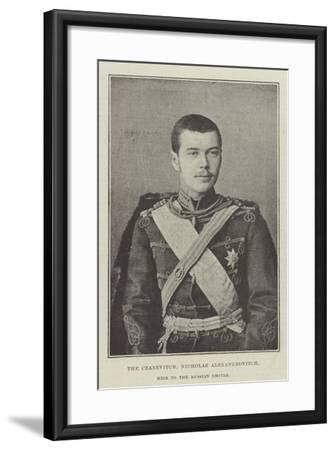 The Czarevitch, Nicholas Alexandrovitch, Heir to the Russian Empire--Framed Giclee Print