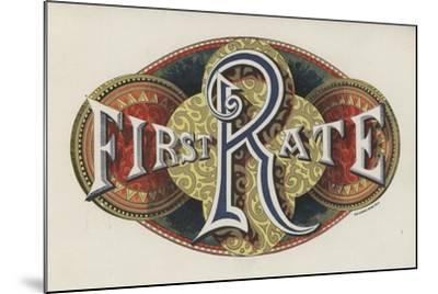 Sign Saying First Rate--Mounted Giclee Print