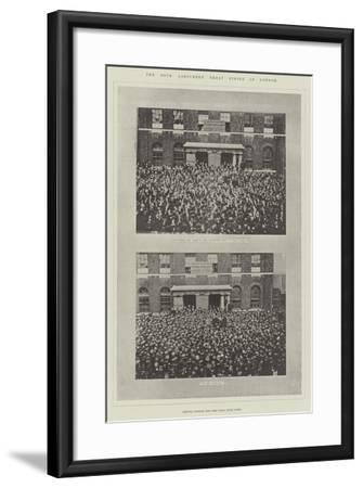 The Dock Labourers' Great Strike in London--Framed Giclee Print